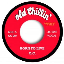O.C. - Born To Live (Rap Edit) / Born To Live (Instrumental Edit)