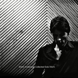 Brett Anderson - Collected Solo Work