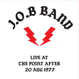 J.O.B Band - Live At The Point After 20 Aug 1977