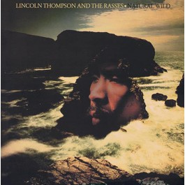 Prince Lincoln Thompson - Natural Wild