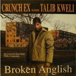 Crunch Ex - Broken Anglish
