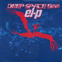 El-P - Deep Space 9mm