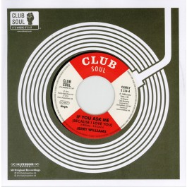 Jerry Williams Jr. - If You Ask Me (Because I Love You) / Just What Do You Plan To Do About It