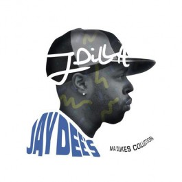 J Dilla - Jay Dee's Ma Dukes Collection
