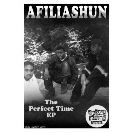 Afiliashun - The Perfect Time EP