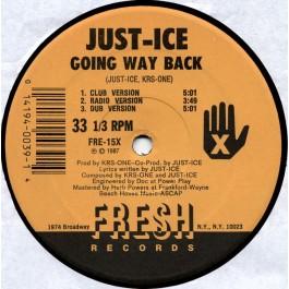 Just-Ice - Going Way Back / Lyric Licking
