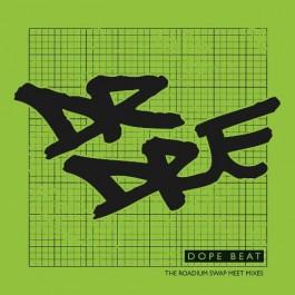 Dr. Dre - Dope Beat - The Roadium Swap Meet Mixes