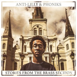 Anti Lilly & Phoniks - Stories From The Brass Section