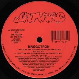 Maggotron - That's My Man Throwing Down