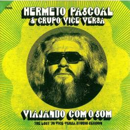 Hermeto Pascoal - Viajando Com O Som (The Lost '76 Vice-Versa Studio Session)