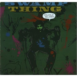 Malcolm McLaren - Swamp Thing