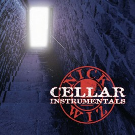 Nick Wiz - Cellar Instrumentals