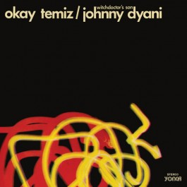 Okay Temiz / Johnny Dyani - Witchdoctor's Son