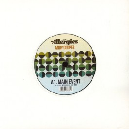 The Allergies Feat. Andy Cooper - Main Event / Buzzsaw