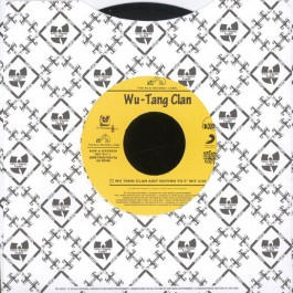 Wu-Tang Clan - Wu Tang Clan Ain't Nothin To F' Wit / C.R.E.A.M. (Cash Rules Everything Around Me)