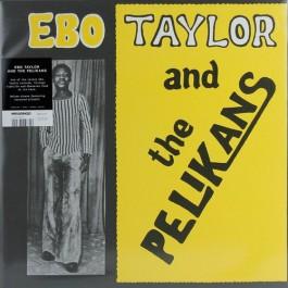 Ebo Taylor And The Pelikans - Ebo Taylor And The Pelikans