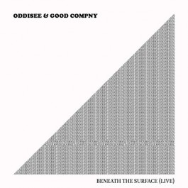 Oddisee & Good Compny - Beneath the Surface (Live)