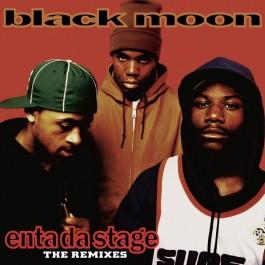 Black Moon - Enta Da Stage: The Remixes