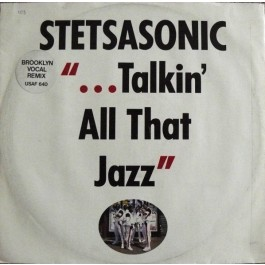 Stetsasonic - Talkin' All That Jazz