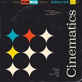 Soulive - Cinematics Vol. 1