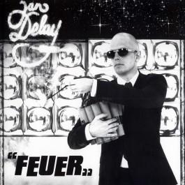 Jan Delay - Feuer