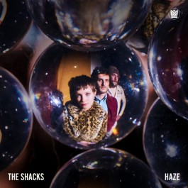 The Shacks - Haze