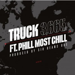 Truck Feat. Phill Most Chill - 3,665