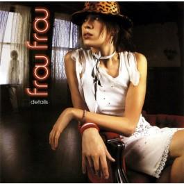 Frou Frou - Details