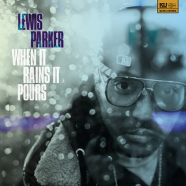 Lewis Parker - When It Rains It Pours