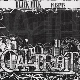 Black Milk - Caltroit