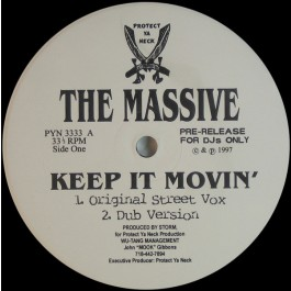 The Massive - Keep It Movin'