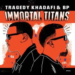 Tragedy Khadafi - Immortal Titans