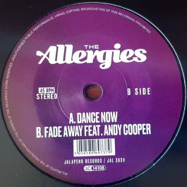 The Allergies - Dance Now / Fade Away