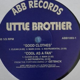 Little Brother - Good Clothes / Cool As A Fan