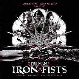 Various - The Man With The Iron Fists (Original Motion Picture Soundtrack)