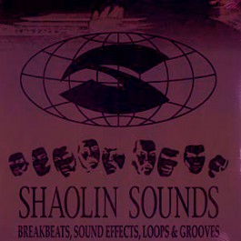 Various - Shaolin Sounds Vol. 1: Breakbeats, Sound Effects, Loops & Grooves