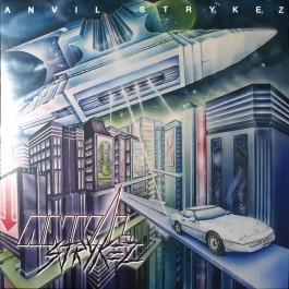Anvil Strykez - Anvil Strykez