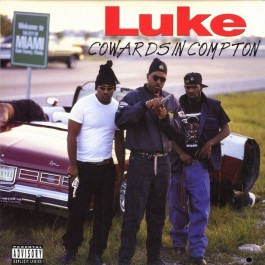 Luke - Cowards In Compton