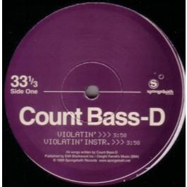 Count Bass D - Violatin'