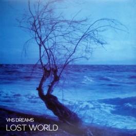VHS Dreams - Lost World