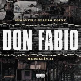Smoovth - Medellin II: Don Fabio