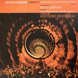 Henryk Górecki - Symphony No. 3 (Symphony Of Sorrowful Songs) Op. 36