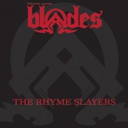 NekWreka Presents Blades - The Rhyme Slayers