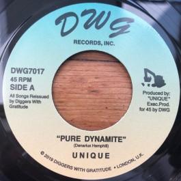 Unique - Pure Dynamite / Axe Maniac