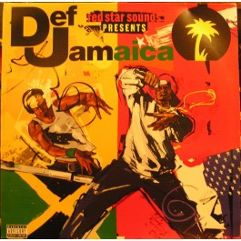 Various - Red Star Sounds Presents Def Jamaica