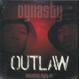 Dynasty - Outlaw (Wildcat Part II)
