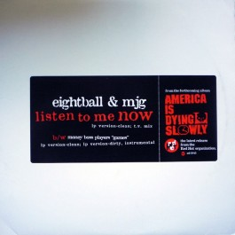Eightball & M.J.G. - Listen To Me Now / Games