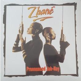 Zhané - Pronounced Jah-Nay