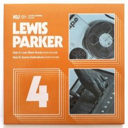 Lewis Parker - Lean Back Remix (Instrumental) b/w Sunny Dedications (Instrumental)
