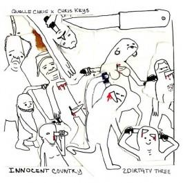 Quelle Chris x Chris Keys - Innocent Country: 2Dirt4TV Three